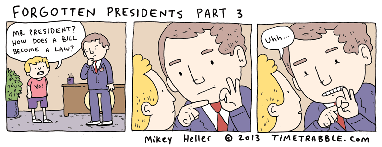Forgotten Presidents Part 3