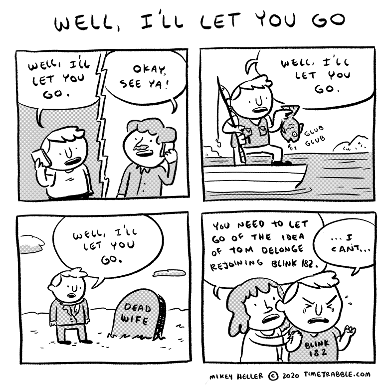 Well I'll Let You Go