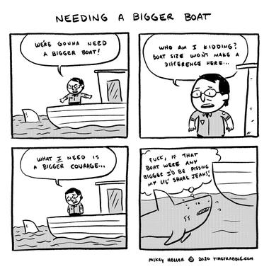 Needing A Bigger Boat