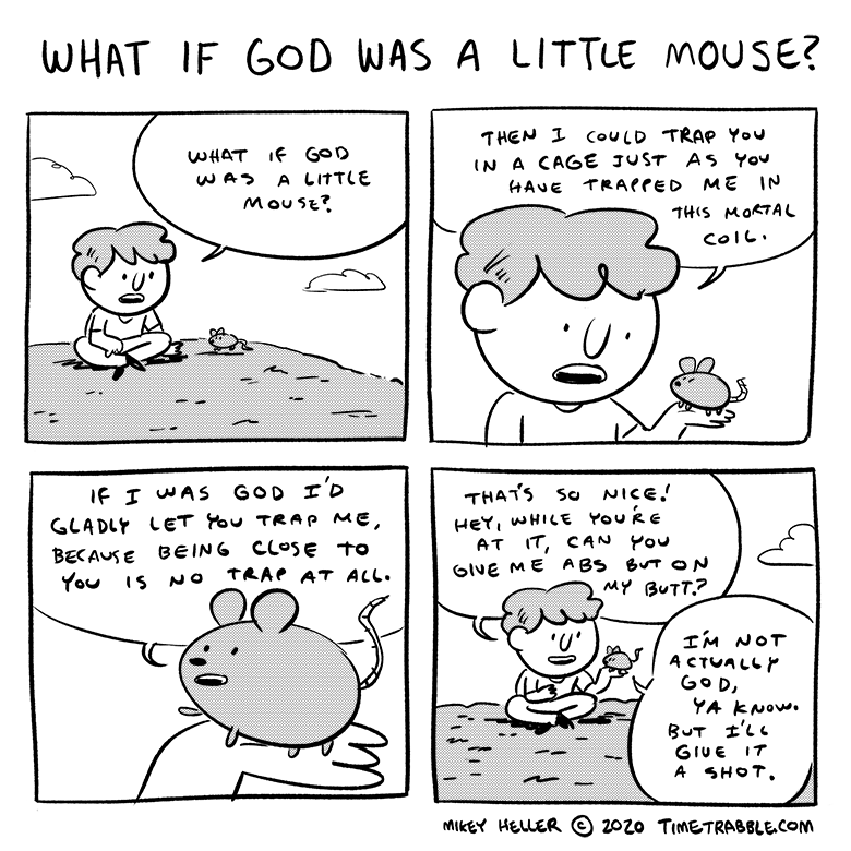 What If God Was A Little Mouse