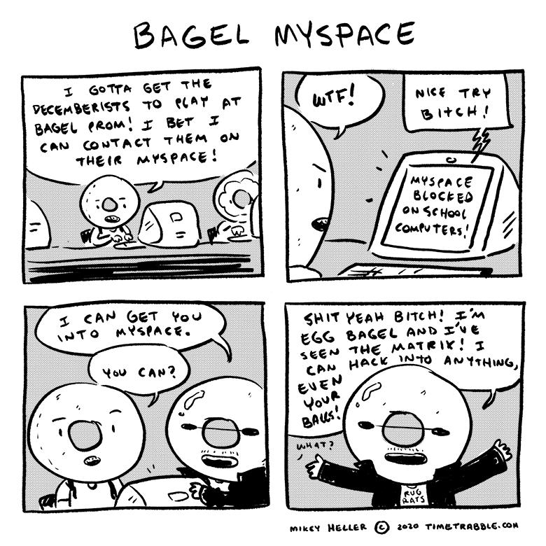 Bagel Myspace