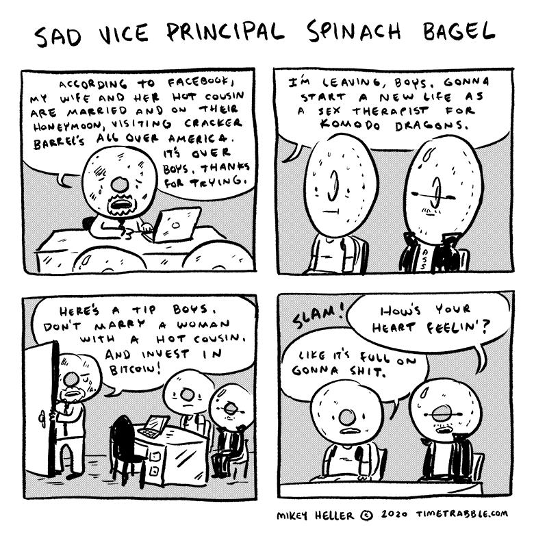 Sad Vice Principal Spinach Bagel