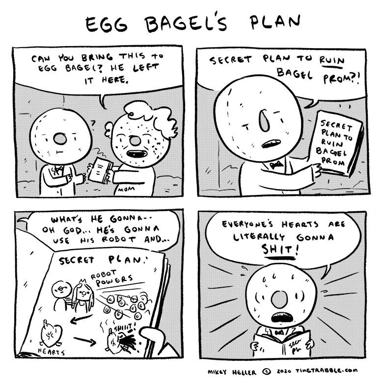 Egg Bagel's Plan