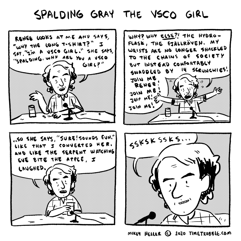 Spalding Gray The VSCO Girl
